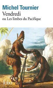 Vendredi ou les Limbes du Pacifique - MICHEL TOURNIER - LIVRE - NEUF