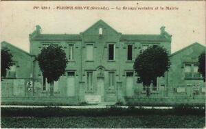 CPA Pleine-Selve - Le Groupe scolaire et la Mairie (140050)