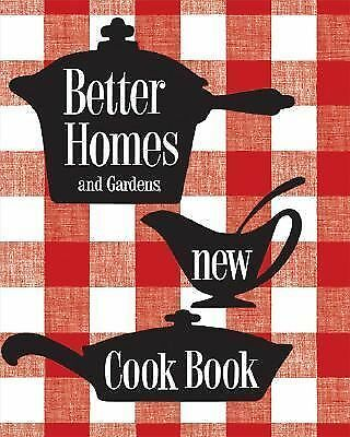 New Cook Book : 1953 Classic Edition by Better Homes and Gardens Books Staff...