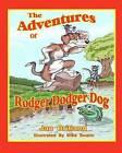 The Adventures of Rodger Dodger Dog: First Adventure by Jan Britland (Paperback / softback, 2012)