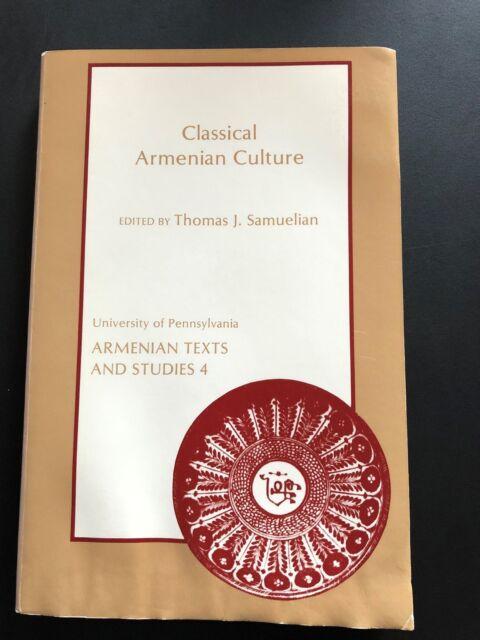 Classical Armenian Culture Influences and Creativity (University of Pennsylvania
