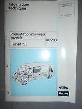 Ford TRANSIT 92 : documentation atelier présentation nouveau produit 1992 CG7450