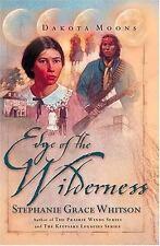 Edge of the Wilderness (Dakota Moons Series #2)-ExLibrary