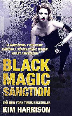 Black Magic Sanction  Kim Harrison Book