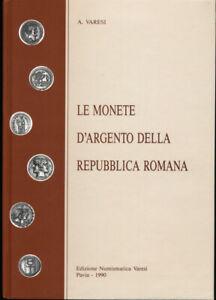 HN-Alberto-Varesi-LE-MONETE-D-039-ARGENTO-DELLA-REPUBBLICA-ROMANA