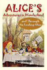 Alice's Adventures in Wonderland and Through the Looking-Glass by Lewis Carroll (Paperback, 2010)