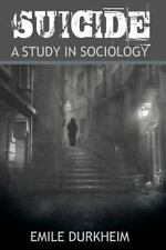 Suicide by Émile Durkheim (2013, Paperback)