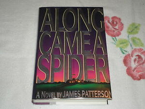 a literary analysis of along came a spider by james patterson This play tells the story of a lower-class black family's struggle to gain a literary analysis of a raisin in the sun middle-class acceptance  on along came a .