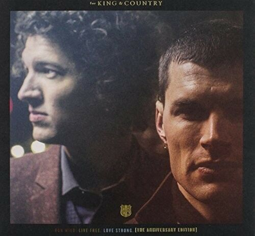 For King & Country - Run Wild Live Free Love Strong (American Edition) [New CD]