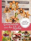Geschenke aus der Küche von Monika Halmos (2015, Taschenbuch)
