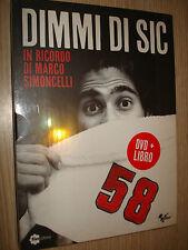 LIBRO BOOK+DVD DIMMI DI SIC RICORDO DI MARCO SIMONCELLI SUPERSIC MOTOGP MOTO GP