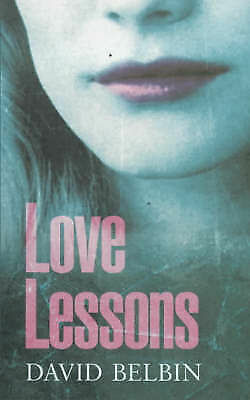 1 of 1 - Belbin, David, Love Lessons, Very Good Book
