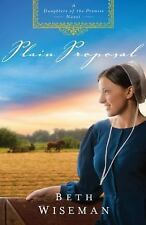Plain Proposal by Beth Wiseman~Bk 5: Daughters Of The Promise~LIKE NEW Condition