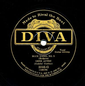 GENE AUTRY on 1929 Diva 3046-G - Blue Yodel No. 5 / Left My Gal in the Mountains