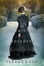 Whispers on the Moors: The Headmistress of Rosemere 2 by Sarah E. Ladd (2014, Paperback)