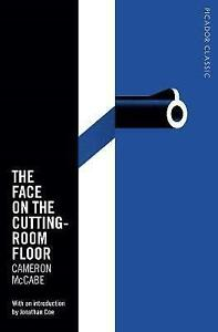 The-Face-on-the-Cutting-Room-Floor-by-Cameron-McCabe-Paperback-2016