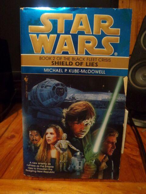 Star Wars: Black Fleet Trilogy - Shield of Lies by Michael P. Kube-McDowell