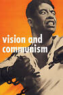 Vision and Communism: Victor Koretsky and Dissident Public Visual Culture by Viktor Koretsky (Paperback, 2011)