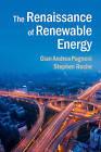 The Renaissance of Renewable Energy by Stephen Roche, Dr. Gian Andrea Pagnoni (Paperback, 2015)