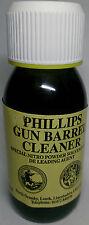 PHILLIPS GUN BARREL CLEANER 60ml BOTTLE NITRO POWDER SOLVENT DE-LEADING AGENT
