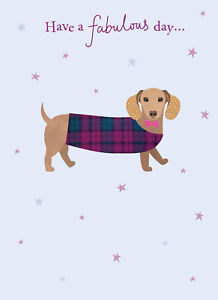 Image Is Loading Dachshund Birthday Card 039 Have A Fabulous Day