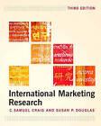 International Marketing Research by C.Samuel Craig, Susan P. Douglas (Paperback, 2005)