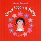 Once Upon a Potty - Girl by Firefly Books Ltd (Hardback, 2007)