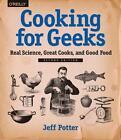 Cooking for Geeks von Jeff Potter (2015, Taschenbuch)