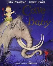 CAVE BABY by JULIA DONALDSON & EMILY GRAVETT~ Classic Childrens Book Half Price