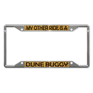 My Other Ride Is A Dune Buggy Metal License Plate Frame