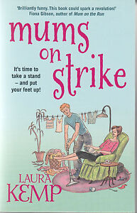 Mums-on-Strike-by-Laura-Kemp-Paperback-2014-New-Book
