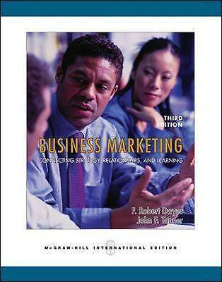 Business Marketing: Connecting Strategy, Relationships, and Learning, Dwyer, F.