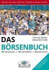 Das Börsenbuch von Thomas Müller und Alexander Coels (2015, Gebundene Ausgabe)