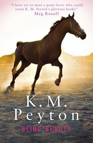 Blind Beauty By K. M. Peyton. 9781407152509