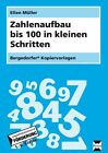 Zahlenaufbau bis 100 in kleinen Schritten von Ellen Müller (2014, Mappe)