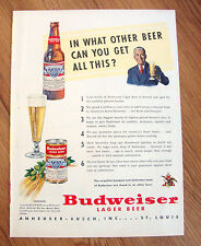 1950 Budweiser Beer Ad  In What other Beer can you get all this?
