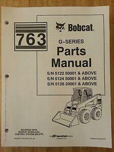 bobcat 763 763g skid steer parts manual book 6900986 ebay rh ebay com Bobcat 250 Parts Schematic Bobcat 250 Parts Schematic