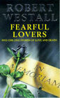 Fearful Lovers by Robert Westall (Paperback, 1993)