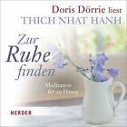 Zur Ruhe finden von Thich Nhat Hanh (2013)