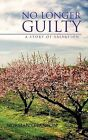 No Longer Guilty: A Story of Salvation by Norman O'Banyon (Paperback / softback, 2012)