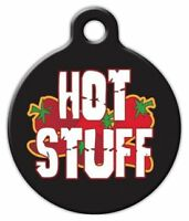 Hot Stuff - Custom Personalized Pet Id Tag For Dog And Cat Collars