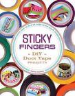 Sticky Fingers by Sophie Maletsky (Paperback, 2014)