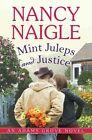Mint Juleps and Justice by Nancy Naigle (Paperback, 2014)