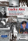 Lucky Alex: The Career of Group Captain A.M. Jardine AFC, CD, Seaman and Airman by Colin Castle (Paperback, 2001)