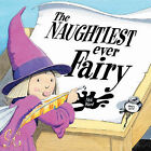 The Naughtiest Ever Fairy by Nick Ward (Paperback, 2004)