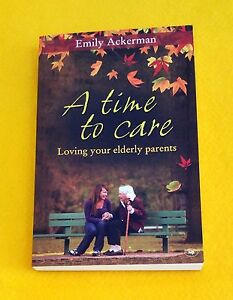 LIKE-NEW-A-Time-to-Care-Loving-Your-Elderly-Parents-Ackerman-FREE-AUS-POST-2010