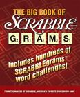 Scrabble Brand Grams: The Big Book of Scrabble Grams by inc Staff Scrabble Crossword Game Players and Inc. Staff Sterling Publishing Co (2005, Paperback)