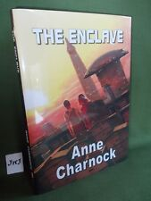ANNE CHARNOCK THE ENCLAVE SIGNED NUMBERED LIMITED HARDBACK  NEW AND UNREAD 2017