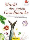 Markt des guten Geschmacks (2013, Taschenbuch)