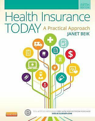 Health Insurance Today : A Practical Approach by Janet I. Beik 1